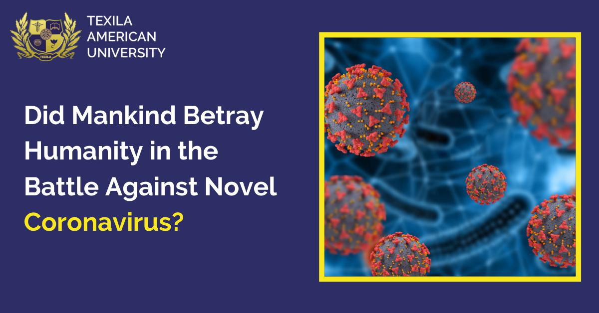 Battle Against Novel Coronavirus